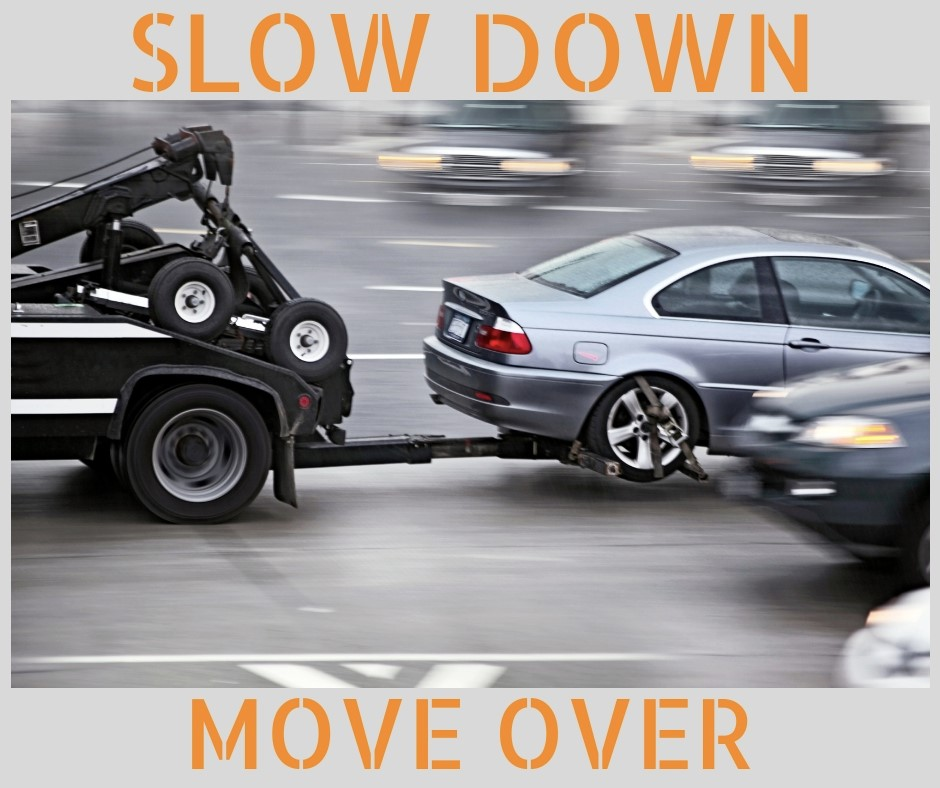 Piedmont Towing asks you to Slow Down. Move Over. It's the Law! The life you save may be ours.